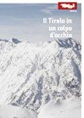 Tirolo in un colpo d'occhio, © Tirol Werbung
