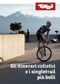 Gli itinerari ciclistici e i singletrail più belli, © Tirol Werbung